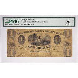 1837 $1 Kirtland Safety Society Bank. Kirtland, OH. Nyholm 1. Rust 4. PMG Very Good 8 NET. S/N Unrea