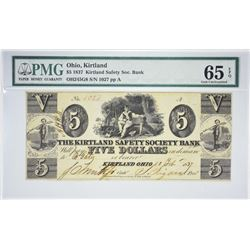 Finest Known Certified Gem $5 Kirtland Note. $5 1837 Kirtland Safety Society Bank. Kirtland, OH. Nyh