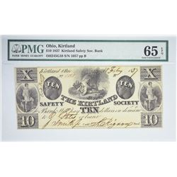 Second Finest PMG Certified Gem CU-65  $10 1837 Kirtland Note. $10 1837 Kirtland Safety Society Bank