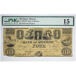 $4 The Bank of Monroe. Monroe, MI. Nyholm 41. Rust 22. PMG Choice Fine 15. S/N 243.