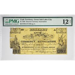 One of Just Two Certified Deseret Currency Association $1. 1858 $1 Deseret Currency Association. Gre