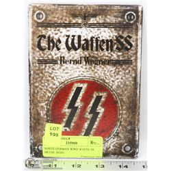WHITE GERMAN WWII WAFFEN SS METAL SIGN.