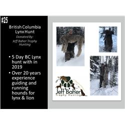 5 Day British Columbia Lynx Hunt with Jeff Baher Trophy Hunting