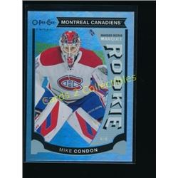 15-16 OPC Update Rainbow Foil Mike Condon