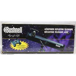 BUSHNELL 420*POWER REFLECTOR TELESCOPE