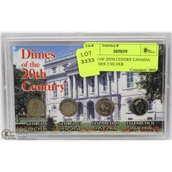 DIMES OF 20TH CENTURY CANADA INCLUDES 3 SILVER