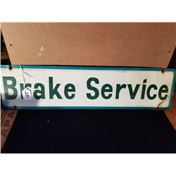 "ORIGINAL BRAKE SERVICE SIGN FROM SERVICE STATION 24""X6"""