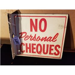 """ORIGINAL NO PERSONAL CHEQUES - FLANGE SIGN FROM SERVICE STATION 9""""X8"""""""