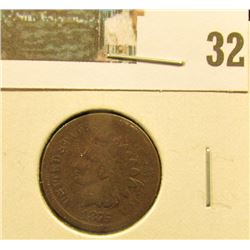 1875 Indian Head Cent, Good.