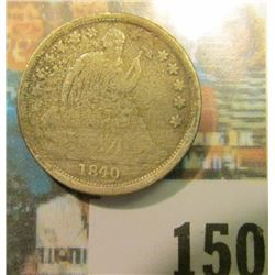 1840 O U.S. Seated Liberty Dime, Very Good, with possible heat damage to left obverse..