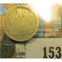 1890 U.S. Seated Liberty Dime, Very Good.