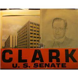 "Heavy Cardboard banner ""Clark U.S. Senate""; 1941 etching of Anson Jovick; original large Water Color"