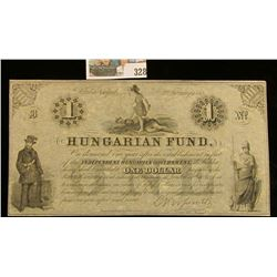 $1 February 2nd, 1852 :Hungarian Fund Bank note. Depicts a warrior stepping on a defeated King.