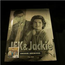 """JFK & Jackie Unseen Archives"", by Tim Hill. Paragon Publishing Book, desk top size, Copyright 2004,"