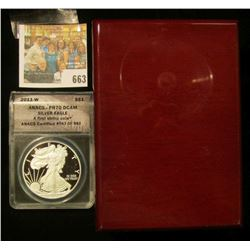 2011-W PROOF AMERICAN SILVER EAGLE GRADED PROOF 70 BY ANACS.  IT IS NUMBER 543 OF 982