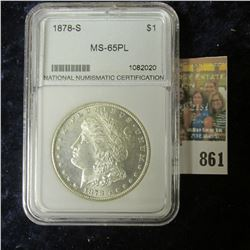 1878-S MORGAN SILVER DOLLAR SLABBED MS-65 PROOFLIKE