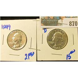 1949 & 1949-D WASHINGTON QUARTERS