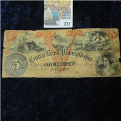 CENTRAL BANK OF PENNSYLVANIA FIVE DOLLAR BROKEN BANK NOTE