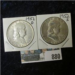 1952 D AU & 52 S BU Franklin Half Dollars.
