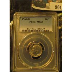 901 _ 1969 D Roosevelt Dime, PCGS slabbed MS65.