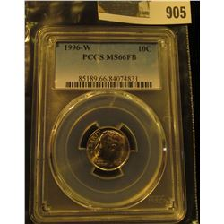 905 _ 1996 W Roosevelt Dime, PCGS slabbed MS66FB.