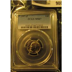 908 _ 1997 P Roosevelt Dime, PCGS slabbed MS67