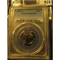 914 _ 2011 P Roosevelt Dime, PCGS slabbed MS67FB.