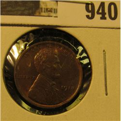 940 _ 1918 P Lincoln Cent, gorgeous Brown Uncirculated.