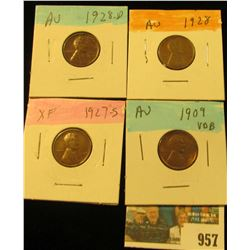 957 _ 1909 P VDB, 27S, 28P & D Lincoln Cents, all Grading EF-AU.