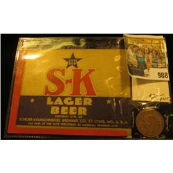 "988 _ ""S-K Lager Beer"" Label and Token, early 1900 era."