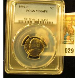1029 _ 1992 P Jefferson Nickel PCGS slabbed MS66FS.