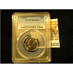 1032 _ 1990 P Jefferson Nickel PCGS slabbed MS66FS.