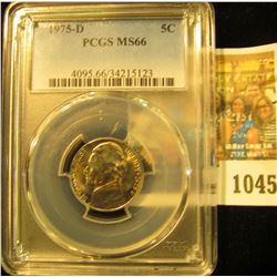1045 _ 1975 D Jefferson Nickel PCGS slabbed MS66.