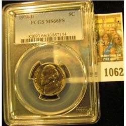 1062 _ 1974 D Jefferson Nickel PCGS slabbed MS66.
