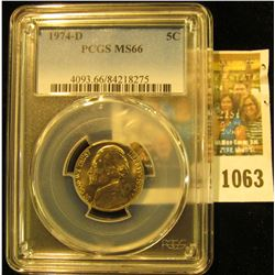 1063 _ 1974 D Jefferson Nickel PCGS slabbed MS66.