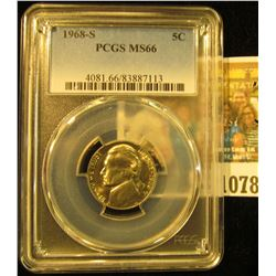1078 _ 1968 S Jefferson Nickel PCGS slabbed MS66