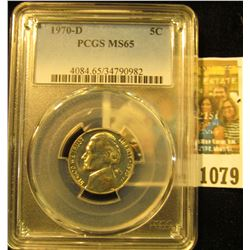 1079 _ 1970 D Jefferson Nickel PCGS slabbed MS65