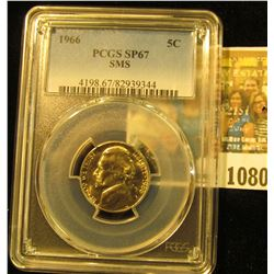 1080 _ 1966 P Jefferson Nickel PCGS slabbed SP67 SMS.