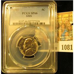 1081 _ 1965 P Jefferson Nickel PCGS slabbed SP66 SMS.