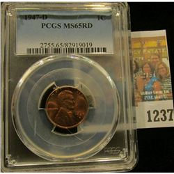 1237 _ 1947 D Lincoln Cent, PCGS slabbed MS65RD.