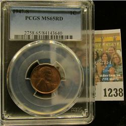 1238 _ 1947 S Lincoln Cent, PCGS slabbed MS65RD.