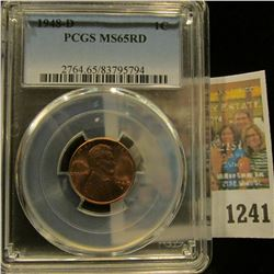 1241 _ 1948 D Lincoln Cent, PCGS slabbed MS65RD.
