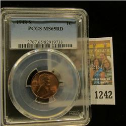 1242 _ 1948 S Lincoln Cent, PCGS slabbed MS65RD.
