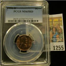 1255 _ 1956 D Lincoln Cent, PCGS slabbed MS65RD.