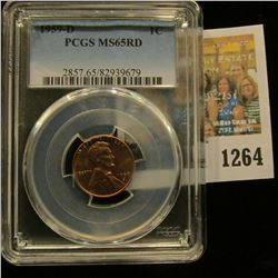 1264 _ 1959 D Lincoln Cent, PCGS slabbed MS65RD.
