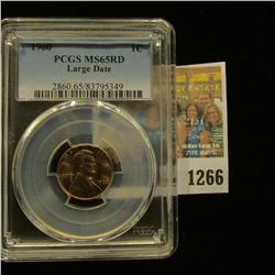 1266 _ 1960 P Large Date Lincoln Cent, PCGS slabbed MS65RD.
