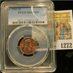 1272 _ 1961 D Lincoln Cent, PCGS slabbed MS65RD.
