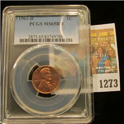 1273 _ 1961 D Lincoln Cent, PCGS slabbed MS65RD.