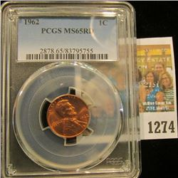 1274 _ 1962 P Lincoln Cent, PCGS slabbed MS65RD.
