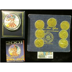 1408 _ Seven-piece Set of Presidential Medals; & 2001 enameled Silver American Eagle One Ounce in a
